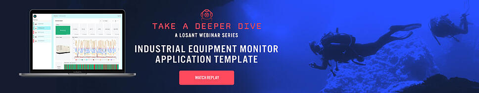 Watch the Deeper Dive Webinar Replay: Industrial Equipment Monitor Application Template