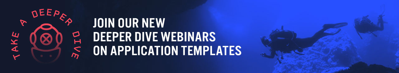 Join our new deeper dive webinars on application templates