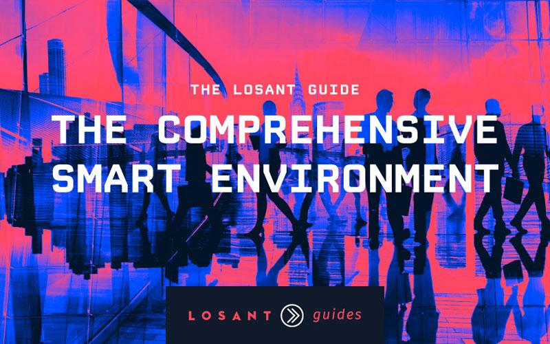 Losant Smart Environment Guide